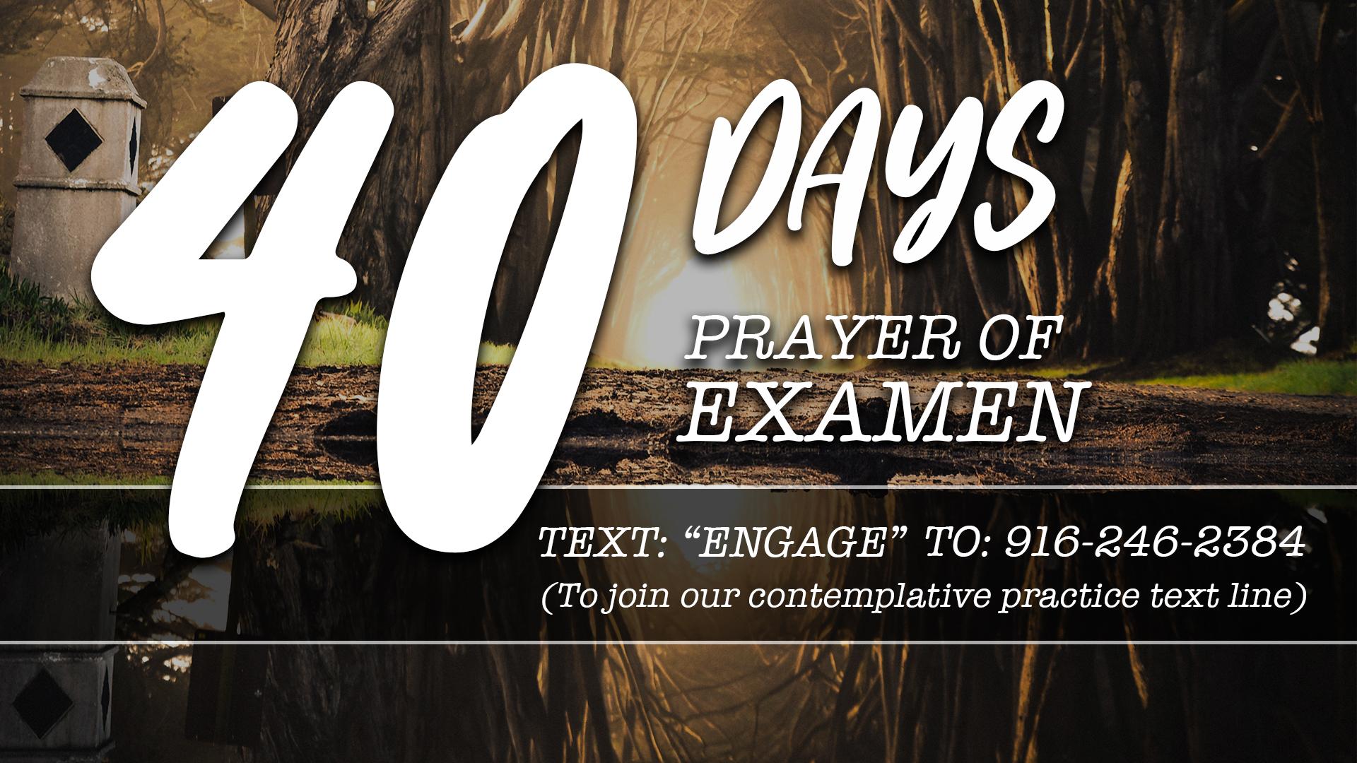 40 Day Examen Contemplative Prayer